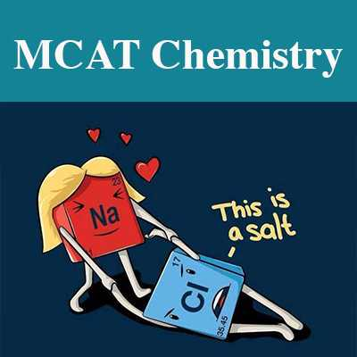 MCAT Chemical And Physical Foundations Of Biological Systems Section