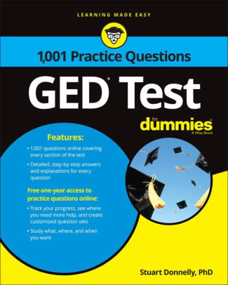 Dr. Donnelly's critically acclaimed new book 1,001 GED Test Practice Questions For Dummies